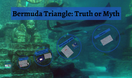 Bermuda Triangle: Truth or Myth