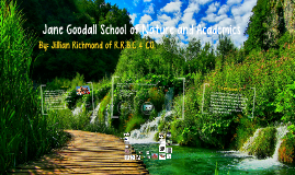 Jane Goodall School of Nature and Academics