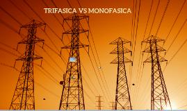 TRIFASICO Y MONOFASICO
