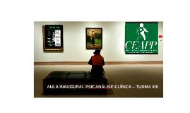 AULA INAUGURAL PSICANÁLISE CLÍNICA – TURMA XI