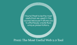 Prezi: The Most Useful Web 2.0 Tool