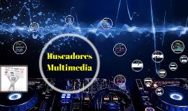 Buscadores Multimedia