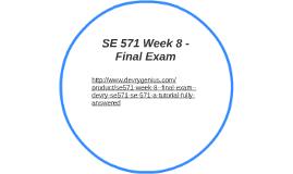 SE 571 Week 8 - Final Exam