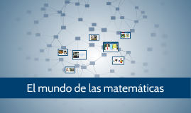 El mundo de las matematicas
