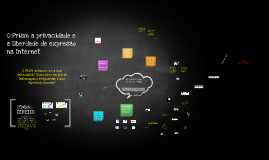 SUCESU 2013 - O prism, a privacidae e a liberdade de expressão na Internet