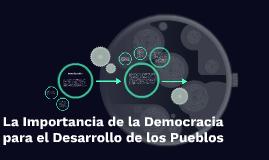 La Importancia de la Democracia para el Desarrollo de los Pu