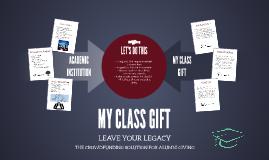 PRESENTATION - MY CLASS GIFT