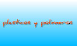 Copy of plásticos y polímeros Gonzalo Arango 803 jm