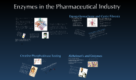 Enzymes in the Pharmaceutical Industry