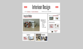 Interieur & Design by myrthe durkstra on Prezi