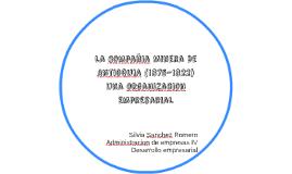 La Compañia Minera De Antioquia (1875-1822)