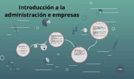Introducción a la administración de empresas