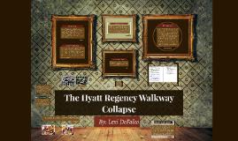 The Hyatt Regency Walkway Collapse