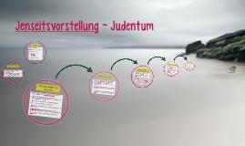 Jenseitsvorstellung - Judentum