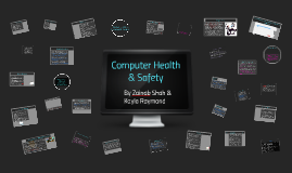 Copy of Computer Health & Safety