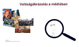 Valóságábrázolás a médiában (médiareprezentáció)