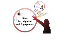 Client Participation and Engagement- Metro Sth Forum