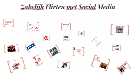 Workshop Zakelijk Flirten met Social Media