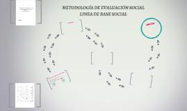 METODOLOGÍA DE EVALUACIÓN SOCIAL