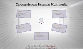 Características de los Sistemas Multimedia