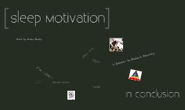 Sleep Motivation
