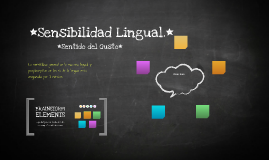 Sensibilidad Lingual.