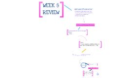 Week 8 Review