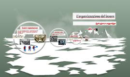 L'organizzazione del lavoro