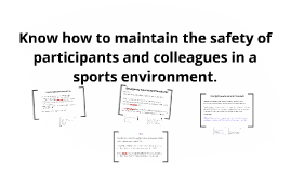 Copy of Copy of Know how to maintain the safety of participants and colleagu