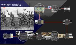 WWI pt. 3 (1914-1919)