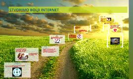 Copy of STVORIMO BOLJI INTERNET