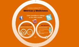 Métricas y Mediciones en las redes sociales