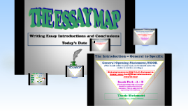 Essay Map- Introductions
