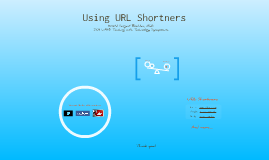 Using URL Shorteners