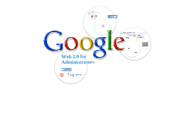 Web 2.0 for Administrators:  iGoogle, RSS and Google Reader