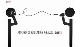 MODELO DE COMUNICACIÓN DE HAROLD LASSWELL