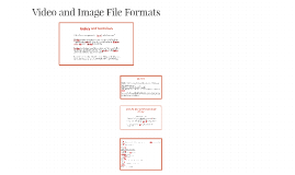 Video and Image File Formats