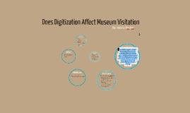 Does Digitization Affect Visitation?