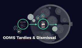 ODMS Tardies & Dismissal