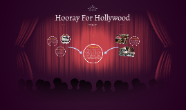 Copy of Hooray For Hollywood