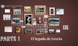 El legado de Grecia (PARTE I)