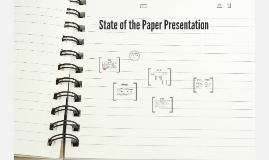 State of the Paper Presentation