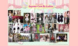 Anyone Can Be Lolita