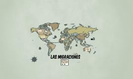 Copy of LAS MIGRACIONES