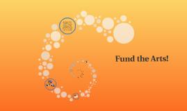 Fund The Arts!
