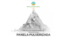 Copy of Planta de Fabricación para panela Pulverizada