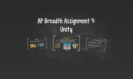 AP Breadth Assignment 9: Unity