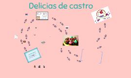 Copia de Copia de DELICIAS DE CASTRO