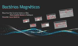 Bactérias Magnéticas