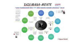 DISUMANA-MENTE